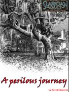 A Perilous Journey - Slarecian Vault