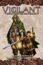 Vigilant: Through Shadow and Dreams Book One