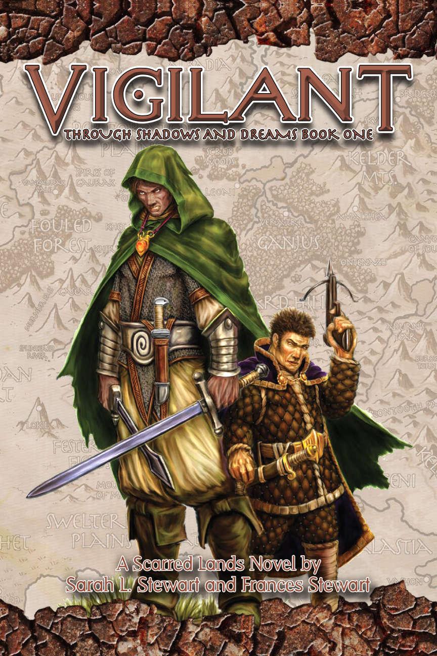 Vigilant: Through Shadow and Dreams Book One