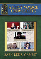 A Spicy Voyage Crew Sheets - Bark Lee's Gambit