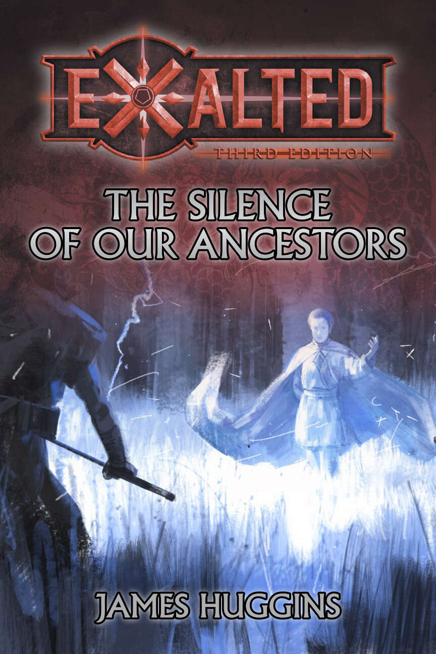The Silence of Our Ancestors: A Dragon-Blooded Novella