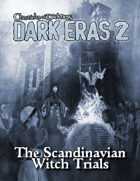 Dark Eras 2: The Scandinavian Witch Trials