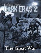 Dark Eras 2: The Great War