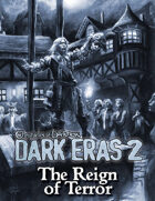 Dark Eras 2: The Reign of Terror