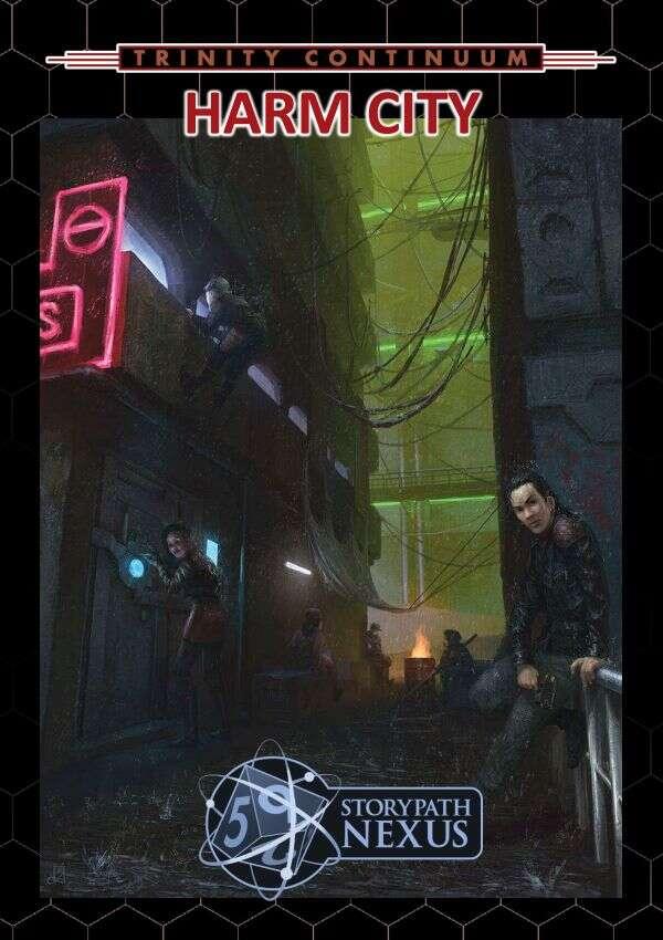 Harm City: An Adventure for Trinity Continuum: Æon