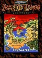 Scarred Lands Gazetteer: Termana