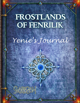 Frostlands of Fenrilik: Yenie's Journal