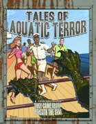 Tales of Aquatic Terror