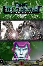 Trinity Field Report: Alien Races