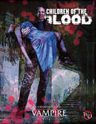 Children of the Blood (Vampire: the Masquerade 5th Edition)