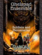 Ghelspad Ensemble - Soldiers and Mercenaries