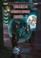 Crisis Response Unit 5