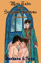 More Tales of the Southern Kingdoms (One Volume Edition)