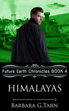 Himalayas (Future Earth Chronicles Book 4)