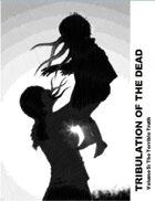 Tribulation of the Dead - Vol 5