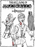 Mini Quest Z: The Hollowing of Greyhaven
