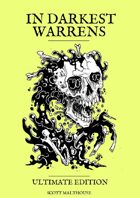 In Darkest Warrens (Ultimate Edition)