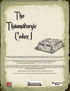 The Thaumaturgic Codex (1e PF)