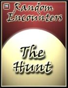 Random Encounters: The Hunt