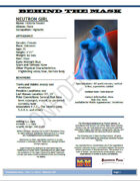 Behind the Mask: Neutron Girl