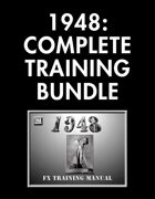 1948: Complete Training Manual [BUNDLE]