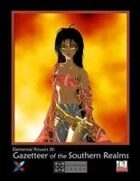 EPIII: Gazetteer of the Southern Realms