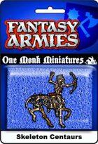 Undead Army: Skeleton Centaur Cavalry Regiment