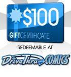 DriveThruComics $100 Gift Certificate/Account Deposit