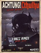 Achtung! Cthulhu: Three Kings - Trail of Cthulhu