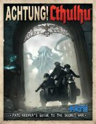 Achtung! Cthulhu: Keeper\'s Guide - Fate Core