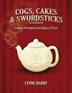 Cogs, Cakes & Swordsticks Collected Edition