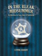 Cogs, Cakes & Swordsticks - In the Bleak Midsummer