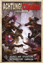 Achtung! Cthulhu Skirmish: Secret War Operations
