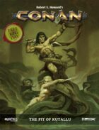 Conan: Free RPG Day 2017: The Pit of Kutallu - PDF