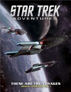 Star Trek Adventures: These are the Voyages - Volume 1