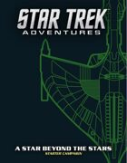 Star Trek Adventures: A Star Beyond the Stars
