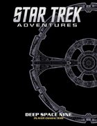 Star Trek Adventures: Deep Space Nine Player Characters