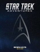Star Trek Adventures: Remnants