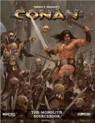 Conan: The Monolith Sourcebook
