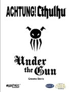 Achtung! Cthulhu: Under the Gun (7th Edition)