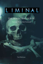 Liminal: Haunting House