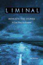 Liminal: Beneath the Stones