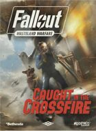 Fallout: Wasteland Warfare – Caught in the Crossfire Campaign book