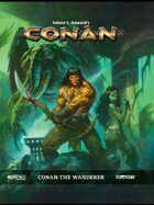 Conan The Wanderer Sourcebook
