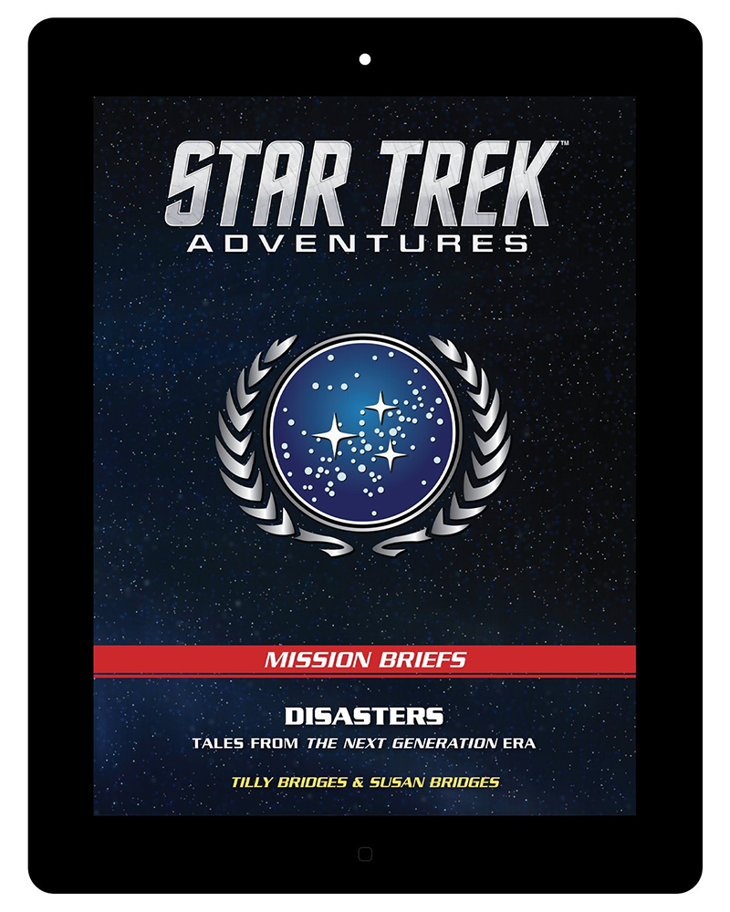 Star Trek Adventures: BRIEFS 002 - Disasters