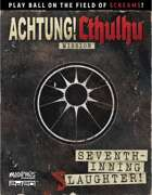 Achtung! Cthulhu 2d20: Seventh-Inning Slaughter!
