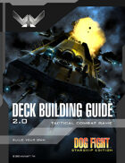 Dog Fight: Starship Edition Deck Building Guide