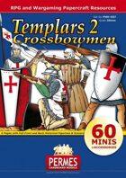 Medieval Knights - Templars Set 2 Crossbowmen