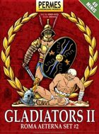 ROMA AETERNA - Gladiators 2