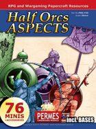 Half Orcs 2 - Aspect Legionnaires